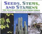 Seeds, Stems, and Stamens