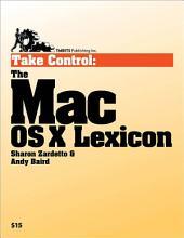 Take Control: The Mac OS X Lexicon