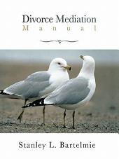 Divorce Mediation Manual