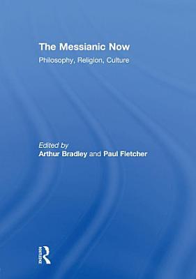 The Messianic Now PDF