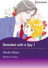 Stranded With A Spy 1: Harlequin Comics