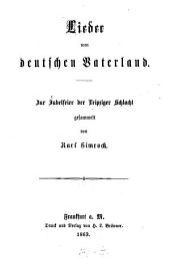 Lieder vom deutschen Vaterland: zur Jubelfeier der Leipziger Schlacht