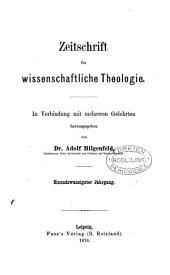 Zeitschrift für wissenschaftliche Theologie, herausg. von A. Hilgenfeld. [With] General-Register, Jahrgang i bis xxxiii, bearb. von F. Görres: Volume 21