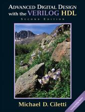 Advanced Digital Design with the Verilog HDL: Edition 2