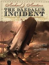 The Daedalus Incident Revised