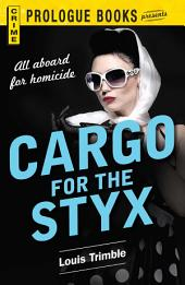 Cargo for the Styx
