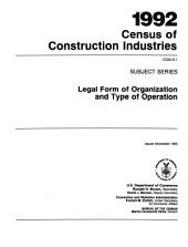 1992 Census of Construction Industries: Subject series. Legal form of organization and type of operation