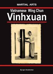 The Vietnamese Wing Chun – Vinhxuan