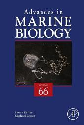 Advances in Marine Biology: Volume 66