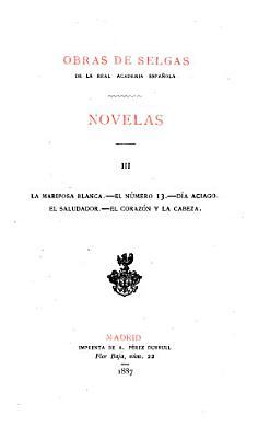 Novelas 3 La Mariposa Blanca El Numero 13 Dia Aciago El Saludador El Corazon Y La Cabeza