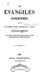 Les Évangiles apocryphes: suivis d'une notice sur les principaux livres apocryphes de l'Ancien Testament