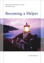 Becoming a Helper: Edition 6