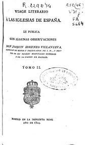Viage literario a las iglesias de España: Volumen 2