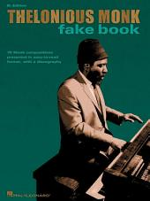 Thelonious Monk Fake Book (Songbook): B-flat Edition