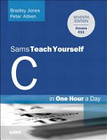 C Programming in One Hour a Day  Sams Teach Yourself PDF