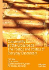 Conviviality at the Crossroads PDF