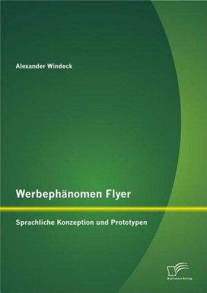 Werbeph   nomen Flyer  Sprachliche Konzeption und Prototypen PDF