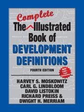 The Complete Illustrated Book of Development Definitions: Edition 4