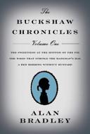 The Buckshaw Chronicles