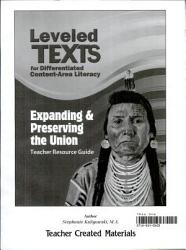 Leveled Texts for Differentiated Content-Area Literacy: Expanding & Preserving the Union Kit