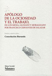 Apólogo de la ociosidad y el trabajo, de Luis Mexia, glosado y moralizado por Francisco Cervantes de Salazar