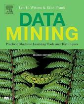 Data Mining: Practical Machine Learning Tools and Techniques, Second Edition, Edition 2