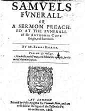 Samuel's Funerall. Or a sermon [on 1 Sam. xxv. 1] preached at the funerall of Sir A. Cope
