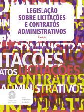 Legislação sobre Licitações e Contratos Administrativos: 5ª edição