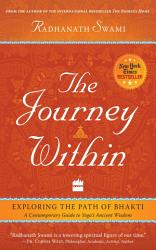 The Journey Within  Exploring the Path of Bhakti PDF