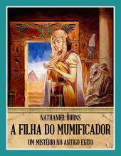 A Filha Do Mumificador