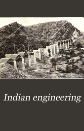 Indian Engineering: Volume 41