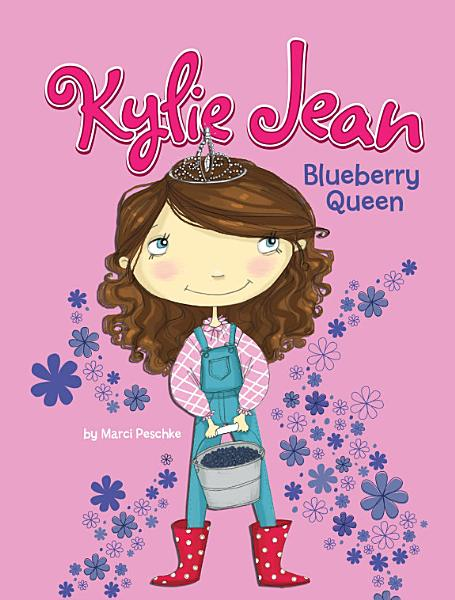 Download Kylie Jean Blueberry Queen Book