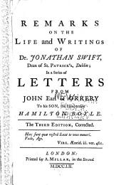 Remarks on the Life and Writings of Dr. Jonathan Swift, Dean of St. Patrick's, Dublin