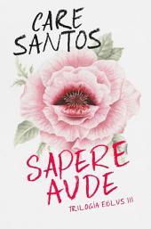 Sapere Aude: Serie Eblus, Volumen 3