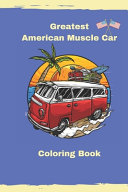 Greatest American Muscle Car Coloring Book PDF