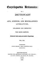 The Encyclopaedia Britannica, Or, A Dictionary of Arts, Sciences, and Miscellaneous Literature