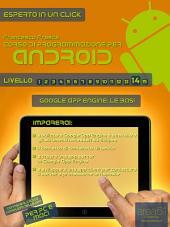 Corso di programmazione per Android. Livello 14 : Google App Engine: le basi