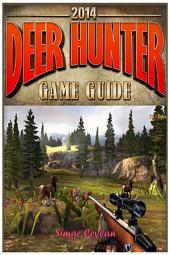 Deer Hunter 2014 Game Guide