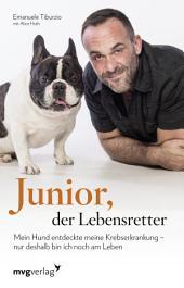 Junior der Lebensretter: Mein Hund entdeckte meine Krebserkrankung – nur deshalb bin ich noch am Leben