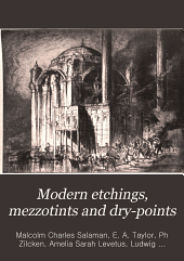 Modern Etchings, Mezzotints and Dry-points