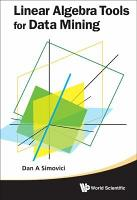 Linear Algebra Tools for Data Mining PDF