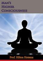 Man   s Higher Consciousness PDF