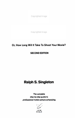Film Scheduling, Or, How Long Will it Take to Shoot Your Movie?