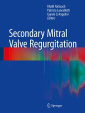 Secondary Mitral Valve Regurgitation