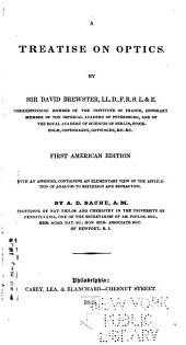 A Treatise on Optics...: First American Edition, with an Appendix, Containing an Elementary View of the Application of Analysis to Reflexion and Refraction