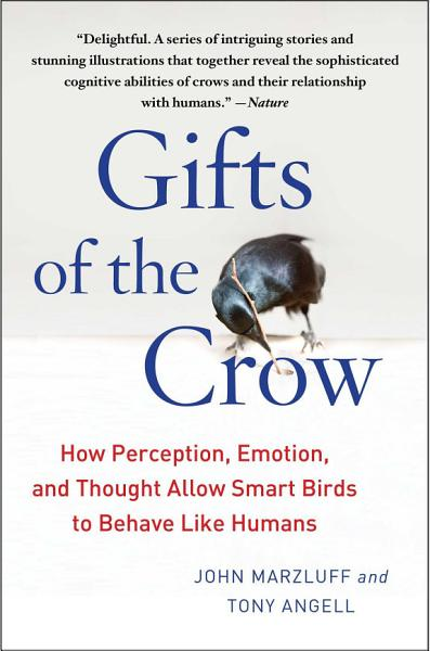Download Gifts of the Crow Book
