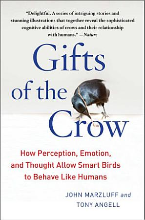 Gifts of the Crow PDF