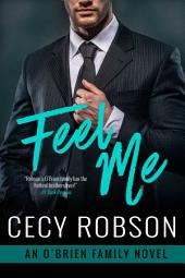 Feel Me: An O'Brien Family Novel