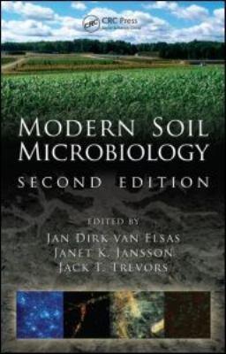 Modern Soil Microbiology  Second Edition PDF