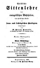 Christliche Sittenlehre der evangelischen Wahrheiten: dem christlichen Volke in sonn- und festtäglichen Predigten vorgetragen, Band 14